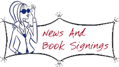 News and Book Signings